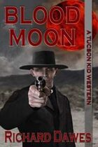 Blood Moon (The Tucson Kid, #3)