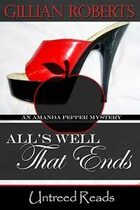 All's Well That Ends (An Amanda Pepper Mystery, #14)