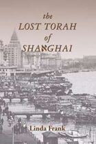 The Lost Torah of Shanghai (A Lily Kovner Mystery, #2)