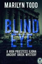 Blind Eye (A High Priestess Iliona Ancient Greek Mystery, #1)