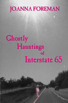 Ghostly Hauntings of Interstate 65