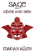 Silver and Iron (Sage, #3)