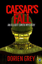 Caesar's Fall (An Elliott Smith Mystery, #3)