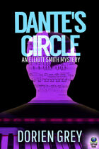 Dante's Circle (An Elliott Smith Mystery, #4)