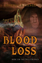 Blood Loss (The Collector, #2)