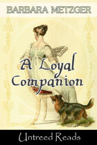 A Loyal Companion