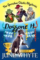 Doggone It (The Gumshoe Chicks Mysteries, #3)
