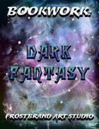 Bookwork: Dark Fantasy