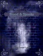 Blood and Spooks: The Ghost Hunter's Guide