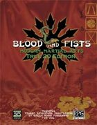 Blood and Fists: Modern Martial Arts (True20 Edition)