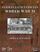 Blood and Guts 2: German Land Vehicles of WWII