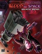 Blood and Space 2: Galactic Edition