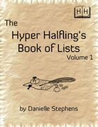 The Hyper Halfling's Book of Lists, Vol.1