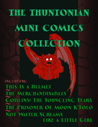 The Thuntonian Mini Comics Collection
