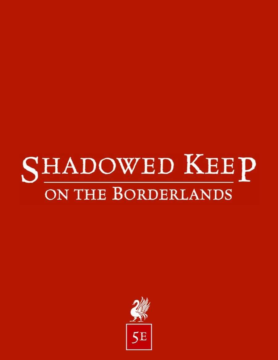 Shadowed Keep on the Borderlands (5e)