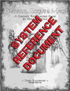 Warrior, Rogue & Mage - System Reference Document