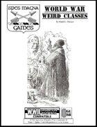 World War Weird Classes