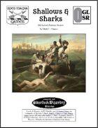 Shallows & Sharks: Old School Fantasy Version