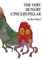 The Very Hungry Cthulhupillar