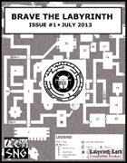 BTL001: Brave the Labyrinth - Issue #1 (PRINT)