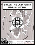 BTL004: Brave the Labyrinth - Issue #4 (PRINT)