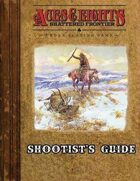 Aces & Eights: Shootist's Guide