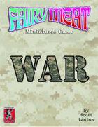 Fairy Meat: WAR