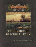 The Secret of Blackgate Farm
