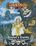 Zealot's Guide Book 6