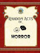 Random Acts of... Horror