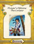 [PFRPG] Player's Options: The Corsair