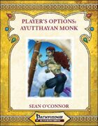 [PFRPG] Player\'s Options: The Ayutthayan Monk
