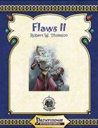 Flaws II