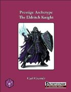 Prestige Archetype: The Eldritch Knight