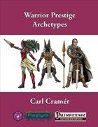 Warrior Prestige Archetypes (PFRPG)