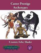 Caster Prestige Archetypes