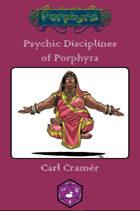 Psychic Disciplines of Porphyra