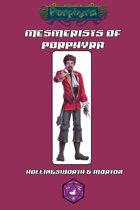Mesmerists of Porphyra