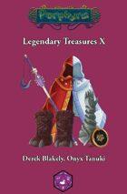 Legendary Treasures X