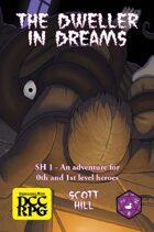 SH1 - The Dweller in Dreams (DCC)