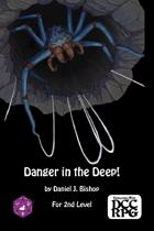 AL 9: Danger in the Deep! (DCC)
