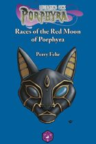 """Races of the Red Moon of Porphyra (6"""" x 9"""")"""
