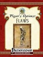 [PFRPG] Player's Options: Flaws