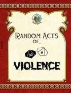 Random Acts of... Violence