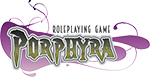 Porphyra Roleplaying Game