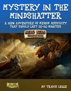 Mystery in the Mindshatter - A Hero Kids Compatible Adventure