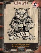 Choe Pho 1st Level Pre-generated Nekomata Monk