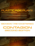 Plastic Age Plays Remastered Season 1: Contagion Second Edition
