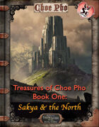 Treasures of Choe Pho Book One: Sakya and the North