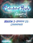 Calculated Risks Episode S2E21: Crashspace